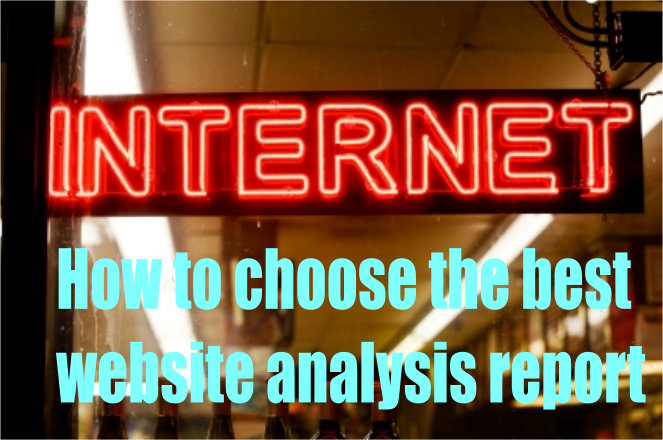 How to choose the best website analysis report